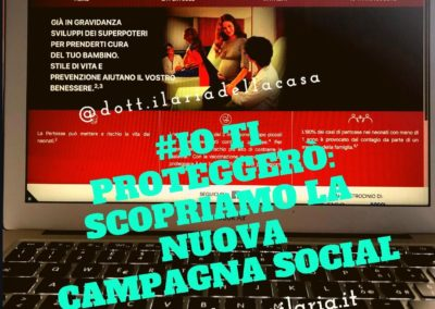 #IOTIPROTEGGERO' : SCOPRIAMO LA NUOVA CAMPAGNA SOCIAL