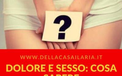 DOLORE E SESSO: COSA SAPERE