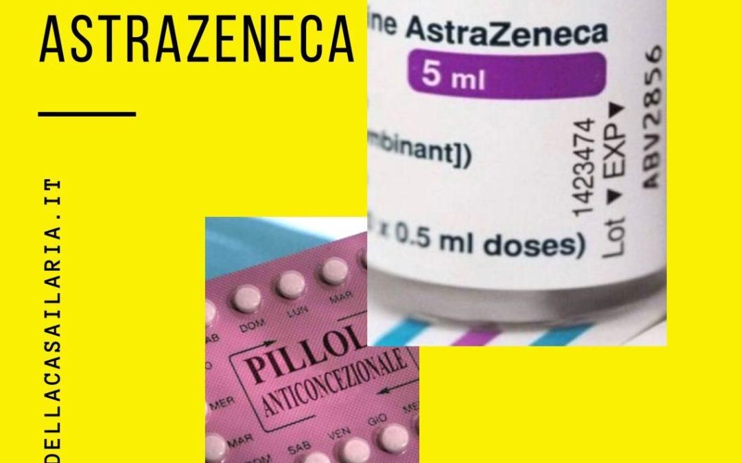 PANICO ASTRAZENECA: PILLOLA E VACCINO SONO SICURI!
